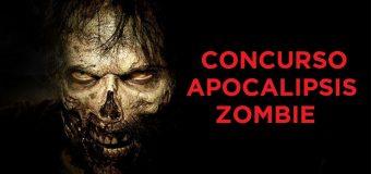 Concurso Apocalipsis Zombie