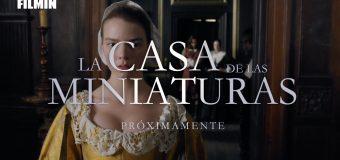 """Filmin estrena la adaptación del Best-seller """"La casa de las Miniaturas"""""""