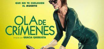 'Ola de Crímenes' presenta su tráiler oficial